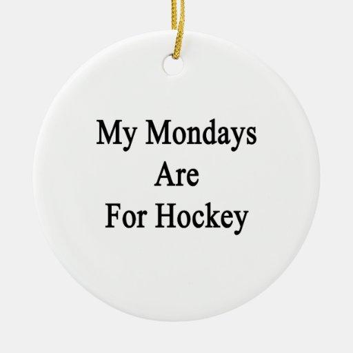 Mis lunes están para el hockey ornamento para reyes magos
