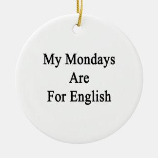 Mis lunes están para el inglés adorno redondo de cerámica