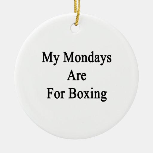 Mis lunes están para encajonar ornato
