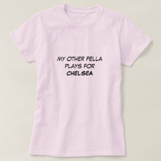 mis otros juegos del tío para CHELSEA Camiseta
