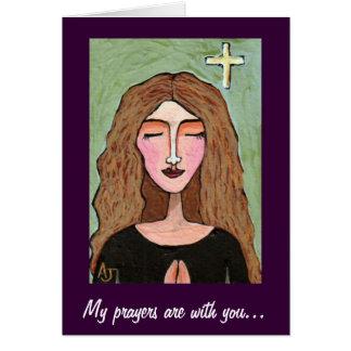 Mis rezos están con usted… - tarjeta
