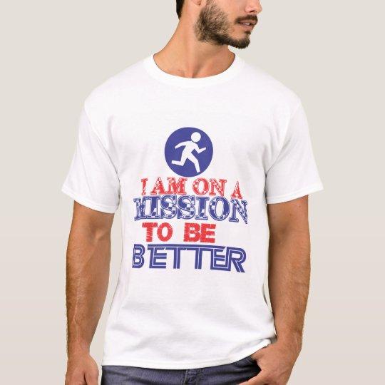 misión positiva fresca para un mejor cambio camiseta