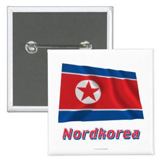 Mit Namen de Nordkorea Fliegende Flagge Chapa Cuadrada 5 Cm