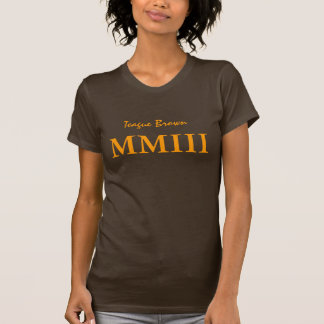MMIII, Teague Brown Camisetas
