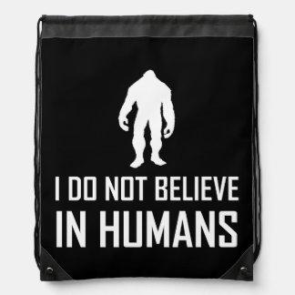Mochila Con Cordones Bigfoots no cree en los seres humanos blancos