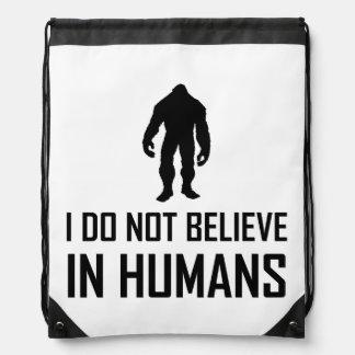 Mochila Con Cordones Bigfoots no cree en seres humanos