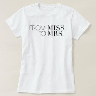 Moda de la Srta. a la señora novia del | Camiseta