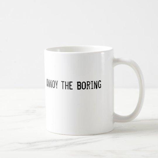 moleste el taladro taza de café