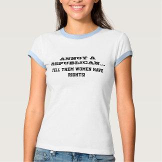 Moleste un republicano… ¡Dígales que las mujeres t Camisetas