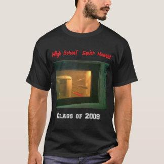 Momento del mayor de High School secundaria (TM) Camiseta