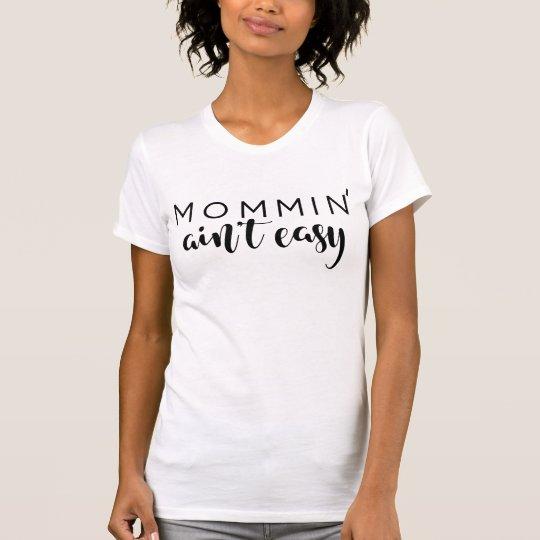 Mommin no es personalizado negro de moda de la camiseta