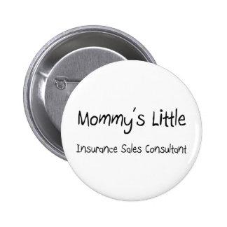 Mommys poco consultor de las ventas del seguro chapa redonda de 5 cm
