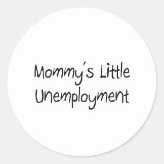 Mommys poco desempleo etiquetas redondas