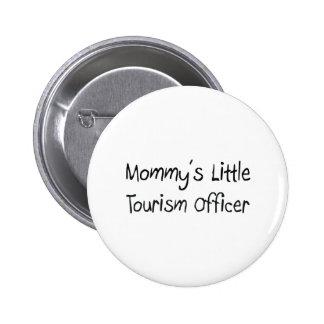Mommys poco oficial del turismo pin