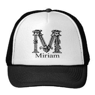 Monograma de lujo: Miriam Gorra