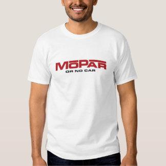 MoPar o ningún coche Camisetas