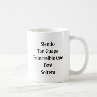 Moreno Guapa Es Increible Que Este Soltera de Taza