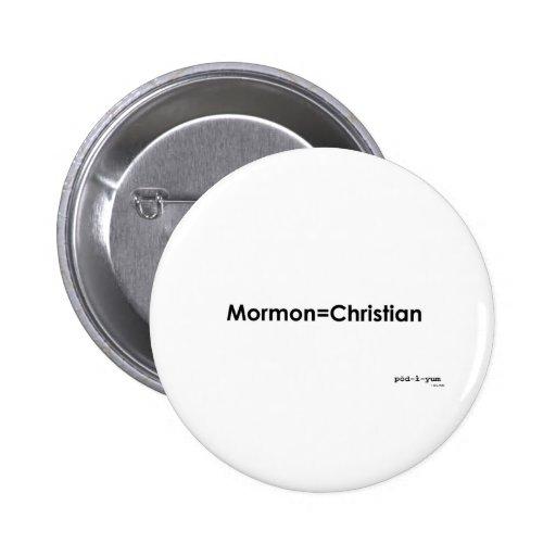 Mormon=Christian Pin