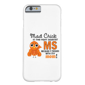Ms enojado de la esclerosis múltiple de la mamá funda de iPhone 6 barely there