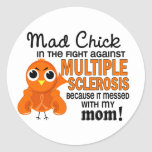 Ms enojado de la esclerosis múltiple de la mamá etiqueta redonda