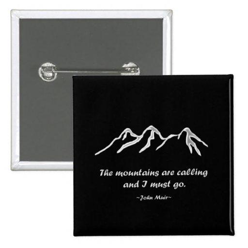 Mtns está llamando/ventisca Nevado en diseño negro Pins