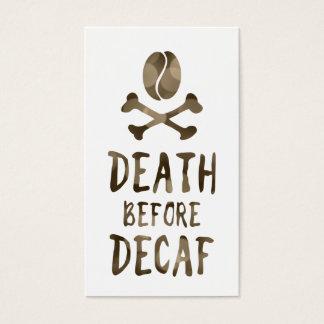 muerte antes del decaf tarjeta de negocios