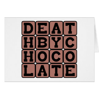 Muerte por el chocolate, fallecimiento dulce tarjeta de felicitación