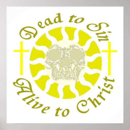 Muertos a sin - vivo a Cristo Posters
