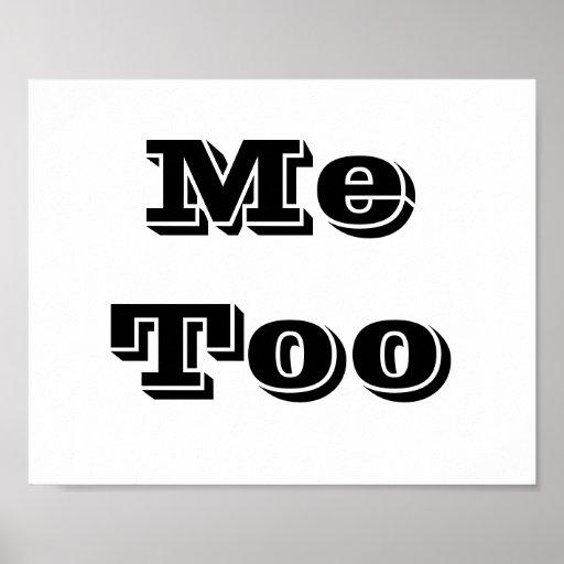 "Muestra ""Me Too "" del apoyo de la foto del boda Posters"