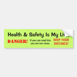 Muestra salud y de la cita y del peligro chistosos etiqueta de parachoque