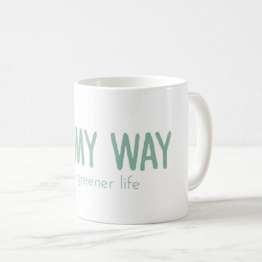 Mug: on my way taza de café