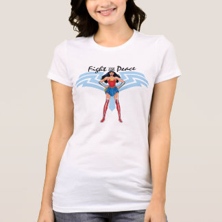 Mujer Maravilla - lucha para la paz Camiseta