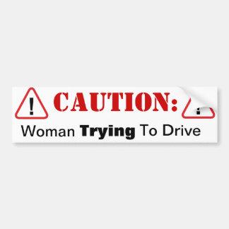 ¡Mujer QUE INTENTA conducir! Pegatina Para Coche