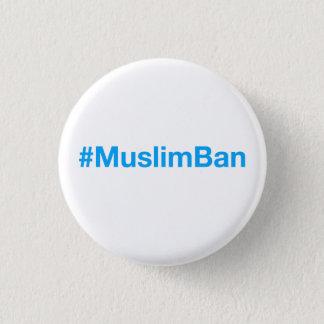 #MuslimBan Chapa Redonda De 2,5 Cm