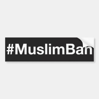 #MuslimBan Pegatina Para Coche