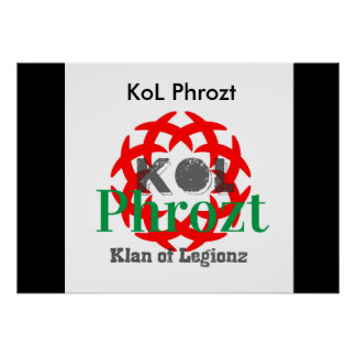 My channel's poster KoL Phrozt Póster