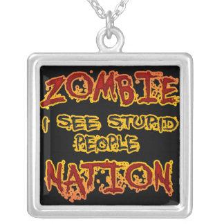 Nación del zombi - veo a gente estúpida colgante cuadrado