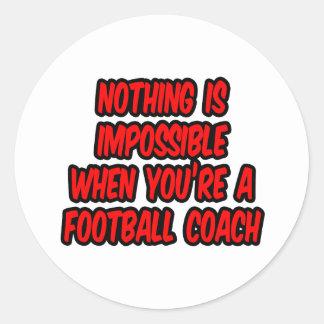 Nada es imposible… entrenador de fútbol pegatina redonda