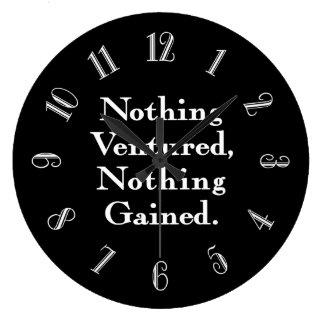 Nada no aventuró nada ganada reloj redondo grande