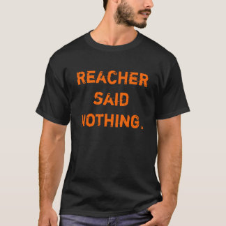 Nada perder, Reacher de Lee Child Camiseta