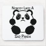 Nadie tiene gusto de una panda triste alfombrilla de ratón