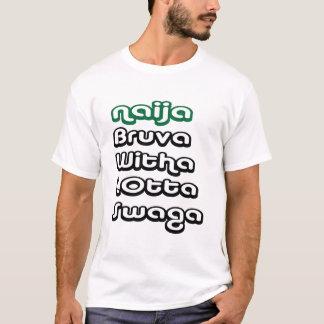 naija-bruva-swaga# camiseta
