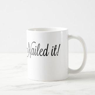 ¡#nailed le! taza de café