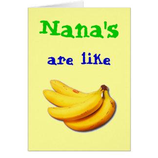 Nana es como la tarjeta de felicitación del