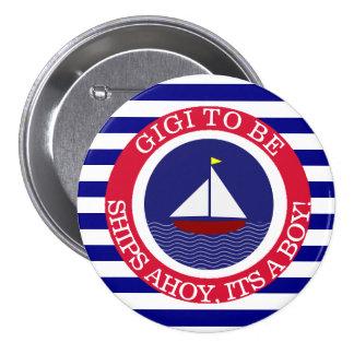 Naves Ahoy, su un botón de la fiesta de bienvenida
