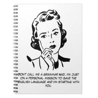 Nazi sarcástico de la gramática cuaderno
