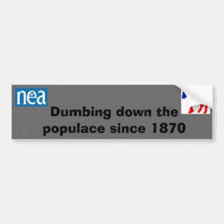 nea y dnc dumbing abajo del pegatina del populacho