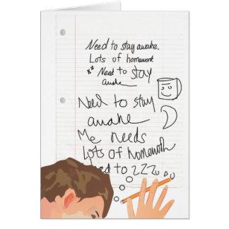 Necesidad de permanecer despierto tarjeta de felicitación