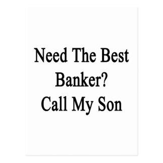 Necesite la mejor llamada del banquero mi hijo postal