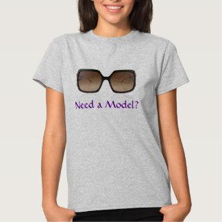 ¿Necesite un modelo? Camiseta